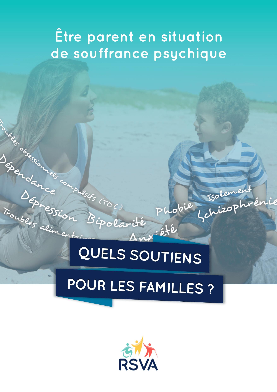 Parentalité et souffrance psychique - quels soutiens pour les familles ?